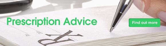 Prescription Advice - Click to find out more